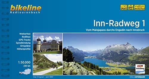Inn-Radweg / Inn-Radweg 1: Vom Malojapass durchs Engadin nach Innsbruck, 1:50.000, 230 km (Bikeline Radtourenbücher)
