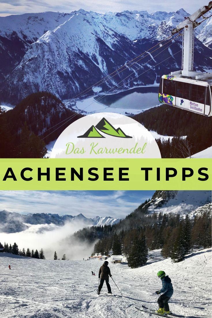 Skigebiet Achensee - merk dir meine Tipps für deinen Winterurlaub am Achensee in Tirol, mit diesem Pin auf Pinterest