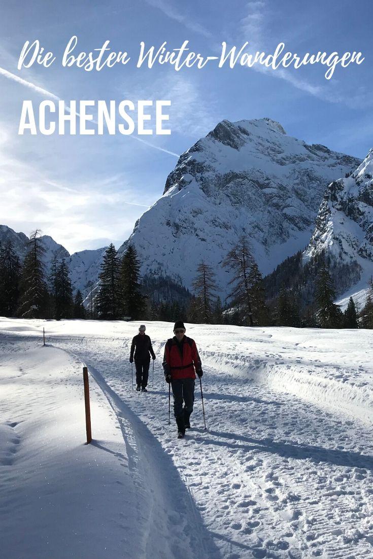 Winterwandern Achensee Tipps merken - mit dem Pin auf Pinterest