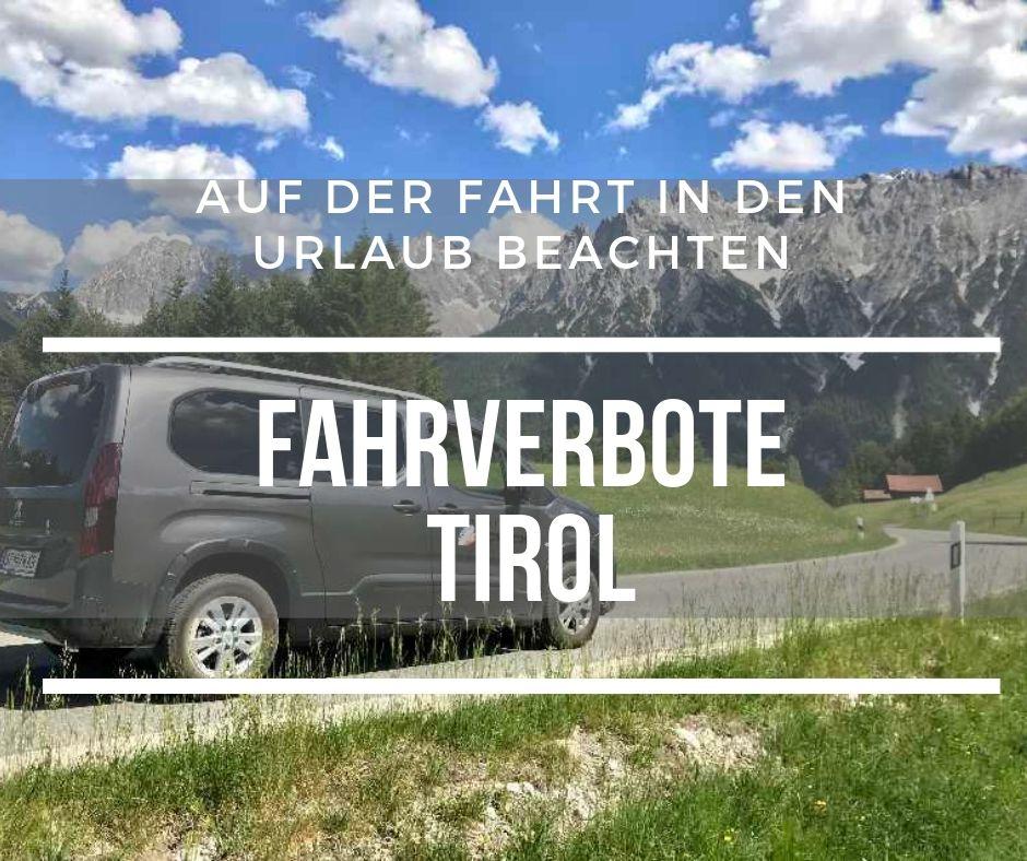 Fahrverbot Tirol - was ist zu beachten? Merk dir diesen Pin bei Pinterest oder teile den Beitrag mit deinen Freunden, die auch durch Tirol fahren wollen.