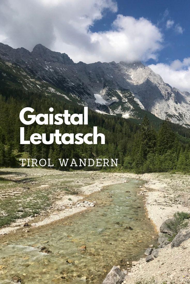 Einmalig schön - das Gaistal. Ab Leutasch wandern oder mountainbiken
