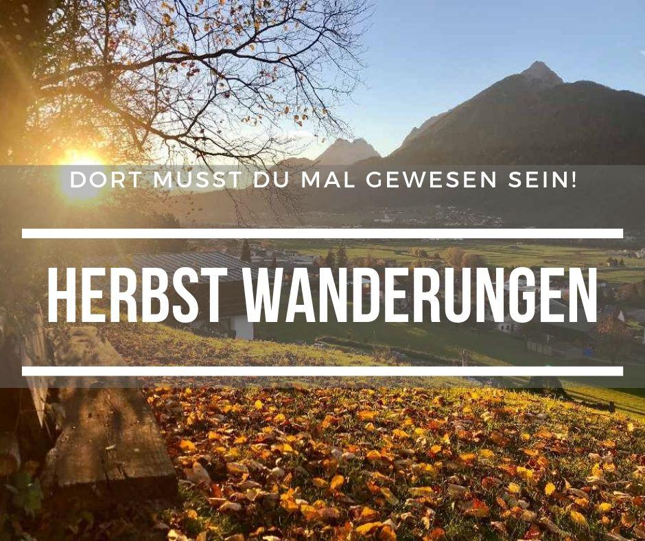 Das lieben wir: Die bunten Farben bei schönen Herbstwanderungen im Karwendel