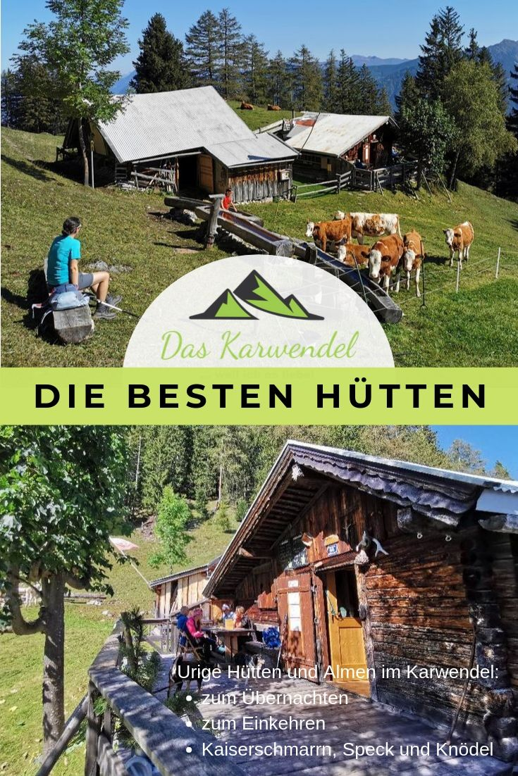 Hütte Karwendel - Die besten Hütten im Karwendel merken, mit diesem Pin auf Pinterest