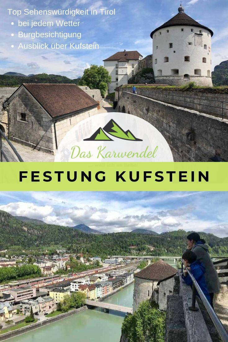 Festung Kufstein Tipps merken - mit diesem Pin auf Pinterest geht es leicht und du findest diesen Beitrag wieder