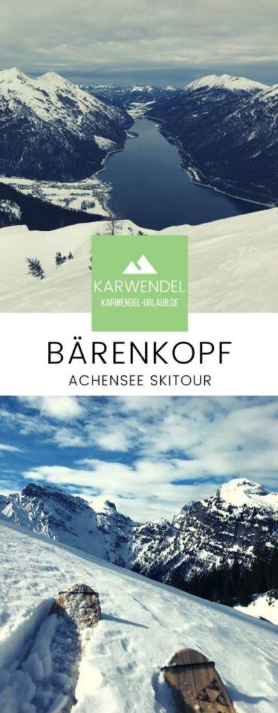 Merk dir die Bärenkopf Skitour am Achensee